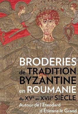 Embroidery of Byzantine tradition in Romania from the 15th to the 17th century