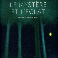 "Exhibition catalogue ""Mystery and glitter. Pastels in the musée d'Orsay"""