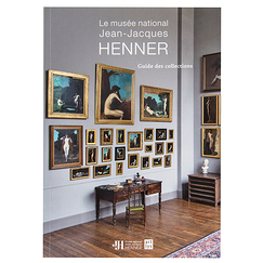 Le musée national Jean-Jacques Henner. Guide des collections