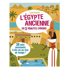 Ancient Egypt in 3 minutes - 30 fascinating facts to read in no time at all!
