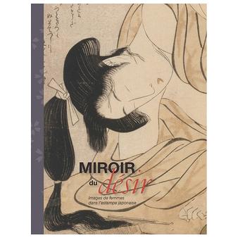 Miroir du d sir images de femmes dans l 39 estampe for Miroir du desir