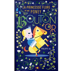La princesse Flore et son poney Bouton d'Or