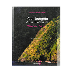 Paul Gauguin & The Marquesas - Paradise found ?