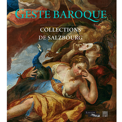 Geste baroque - Collection de Salzbourg