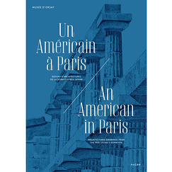 An American in Paris - Architectures drawings from the Neil Levine's donation