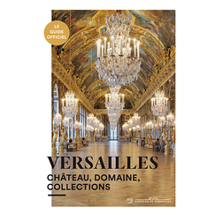Versailles - Castle, property, collections