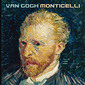 "Exhibition catalogue - ""Van Gogh Monticelli"""
