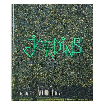 Jardins - Catalogue d'exposition