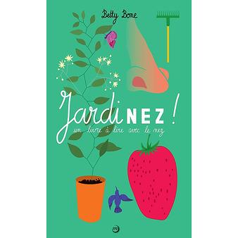 JardiNez - Un livre à lire avec le nez
