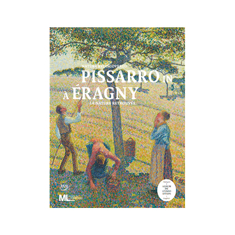 Pissarro in Eragny - Nature discovered. Album of the exposition