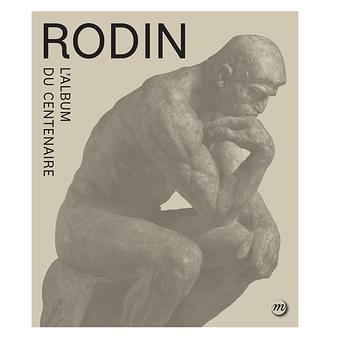Rodin - L'Album du centenaire