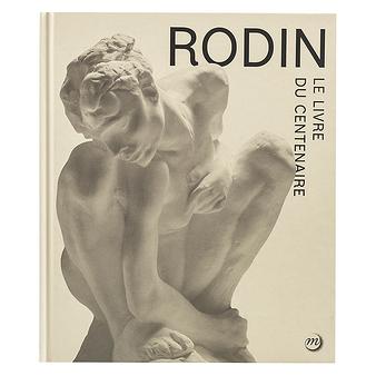 Rodin - Le livre du centenaire