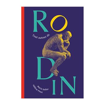 Tout autour de Rodin