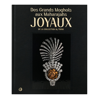Des Grands Moghols aux Maharajas - Joyaux de la collection Al Thani - French - 9782711863716