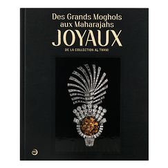 Des Grands Moghols aux Maharajas - Joyaux de la collection Al Thani