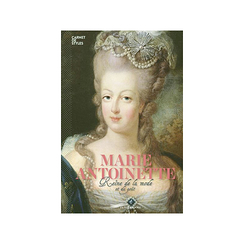 Marie-Antoinette - Queen of style and taste