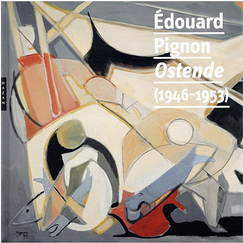 Édouard Pignon, Ostende (1946-1953) - Exhibition catalogue