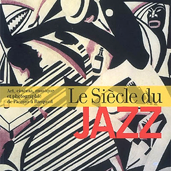 "Exhibition catalogue - ""Le Siècle du Jazz"" (The Jazz Century)"