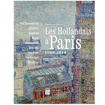 Les Hollandais à Paris, 1789-1914