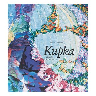 Kupka Pionnier de l'abstraction - Album de l'exposition