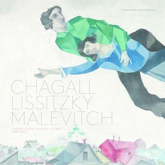 Chagall, Lissitzky, Malévitch: l'avant-garde russe à Vitebsk, 1918-1922 - The exhibition