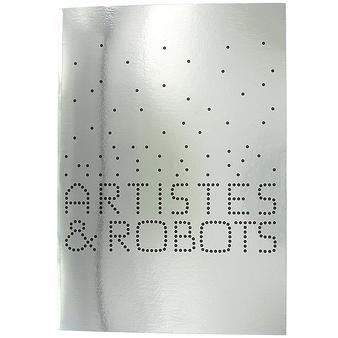 """Cahier """"Artistes et robots"""""""