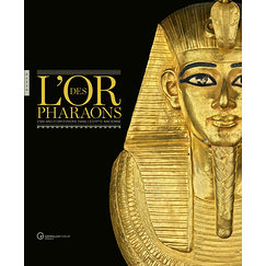 L'or des pharaons - Exhibition catalogue