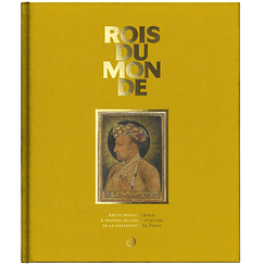 Rois du monde - Exhibition catalogue