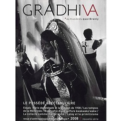 "The Gradhiva journal No7 ""Le possédé spectaculaire"""