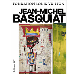 Jean-Michel Basquiat - Catalogue de l'exposition