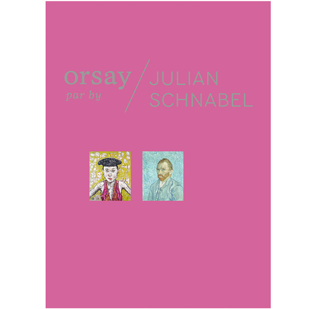 Orsay by Julian Schnabel - Exhibition catalogue