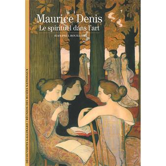 Maurice Denis - Le spirituel dans l'art
