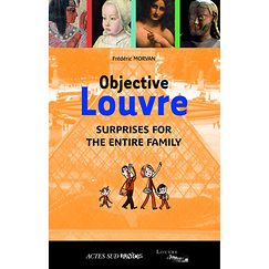 Objective Louvre Volume 2, Surprises for the entire family