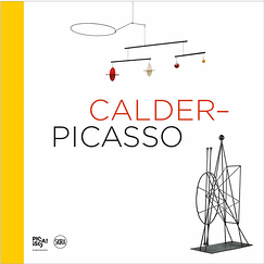 Calder - Picasso - Exhibition album