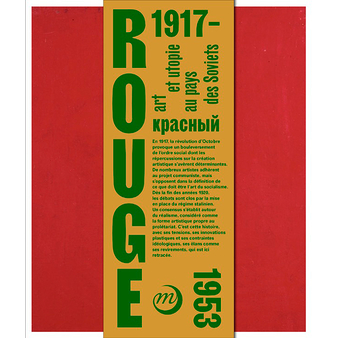 Red, Art and utopia in the land of Soviets - Exhibition catalogue - French
