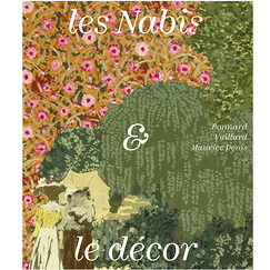 The Nabis and the scenery. Bonnard, Vuillard, Maurice Denis... - Catalogue exhibition
