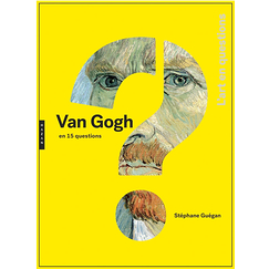Van Gogh in 15 questions - French