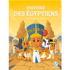 History of the Egyptians. In the footsteps of the Pharaohs - French