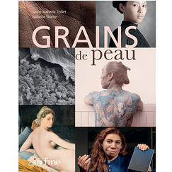 Grains de peau - Exhibition catalogue - French