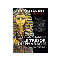 Le Figaro Hors série Toutankhamon - The Pharaoh's treasure - French