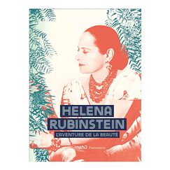Helena Rubinstein - The adventure of beauty - Exhibition catalogue - French