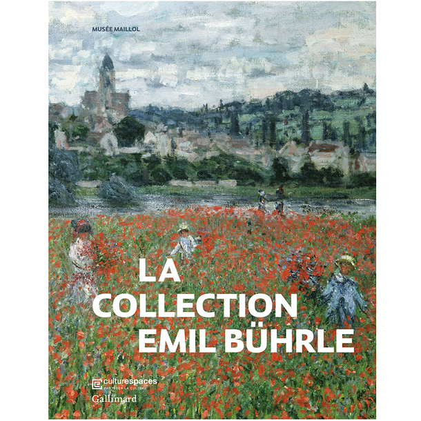 La collection Emil Bührle - Catalogue d'exposition