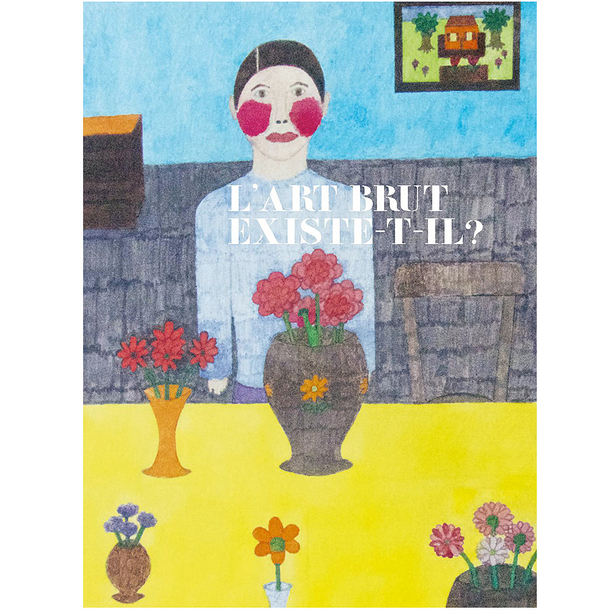 Is there any such thing as art brut? - French