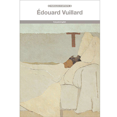 Édouard Vuillard - Paroles d'artistes