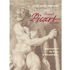 Bernard Picart, 1673-1733. Dessinateur de Paris à Amsterdam - Catalogue d'exposition