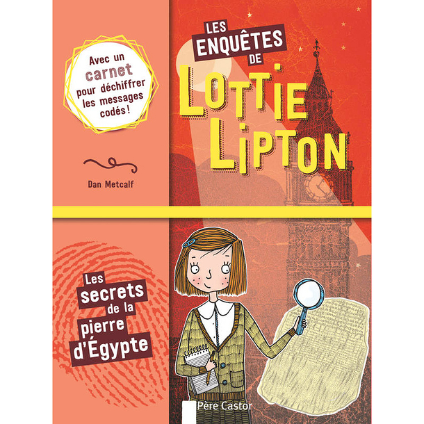Lottie Lipton's Investigations Vol. 1 - The Secrets of the Stone