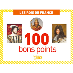 Kings of France - 100 good points
