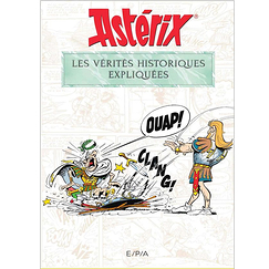 Asterix. Historical truths explained