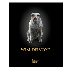 Wim Delvoye - Catalogue d'exposition