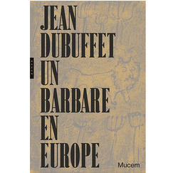 Jean Dubuffet A barbarian in Europe - Exhibition catalogue